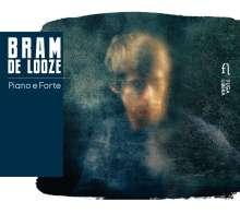 Bram de Looze: Piano E Forte, CD