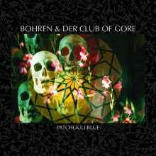 Bohren & Der Club Of Gore: Patchouli Blue, CD