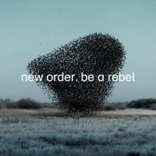 New Order: Be A Rebel (EP) (Limited Edition) (Dove Grey Vinyl), Single 12""