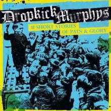 Dropkick Murphys: 11 Short Stories Of Pain & Glory, LP