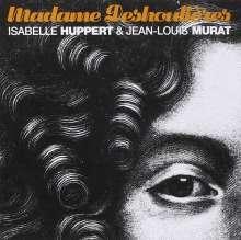 Isabelle Huppert & Jean-Louis Murat: Madame Deshoulieres, CD