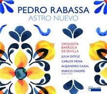 "Pedro Rabassa (1683-1767): Kantate ""Astra Nuevo"", CD"