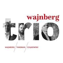 Wajnberg Trio - Weinberg / Tansman / Tschaikowsky, CD