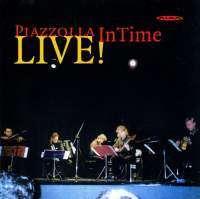 Astor Piazzolla (1921-1992): In Time - Live in Tampere & Helsinki 1997, CD