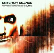 Enter My Silence: Remotecontrolled Scythe, CD