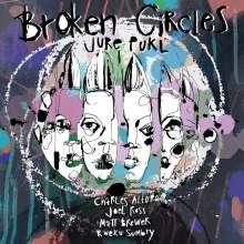 Jure Pukl: Broken Circles, CD