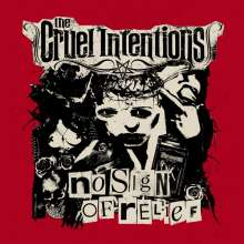 The Cruel Intention: No Sign Of Relief, LP