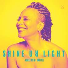 Jocelyn B. Smith (geb. 1960): Shine Ur Light, LP