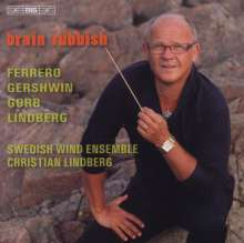 Swedish Wind Ensemble - Brain Rubbish, CD