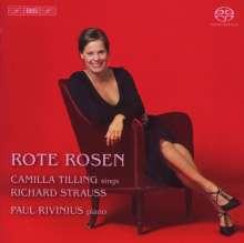 Camilla Tilling - Rote Rosen (Lieder von Richard Strauss), Super Audio CD