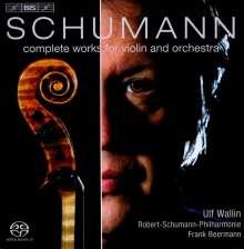 Robert Schumann (1810-1856): Werke für Violine & Orchester, Super Audio CD