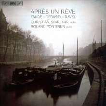 Christian Svarfvar & Roland Pöntinen - Apres Un Reve, Super Audio CD