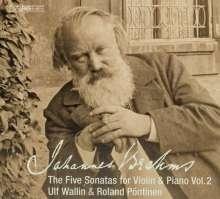 Johannes Brahms (1833-1897): Die 5 Sonaten für Violine & Klavier Vol.2, Super Audio CD