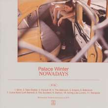 Palace Winter: Nowadays (Limited-Edition) (Red Vinyl), LP