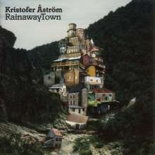 Kristofer Åström: Rainawaytown, LP