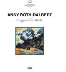 Anny Roth-Dalbert (1900-2004): Lieder, CD