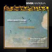 "Johann Jacob Froberger (1616-1667): Cembalowerke ""...avec discretion..."", CD"