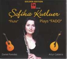 "Sefika Kutluer - ""Flute"" plays ""Fado"", CD"