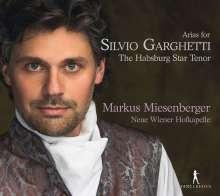 Markus Miesenberger - Arias for Silvio Garghetti, the Habsburg Star Tenor, CD