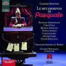 Gaspare Spontini (1774-1851): Le Metamorfosi di Pasquale, 2 CDs