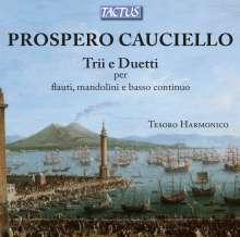 Prospero Cauciello (1730-1794): Trios & Duette für Flöte,Mandoline & Bc, CD