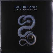Paul Roland: Lair Of The White Worm (Limited Edition) (White Vinyl), LP