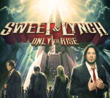 Sweet & Lynch: Only To Rise, CD