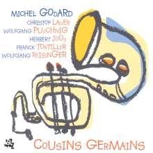 Michel Godard (geb. 1960): Cousins Germains, CD