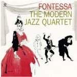 The Modern Jazz Quartet: Fontessa (180g), LP