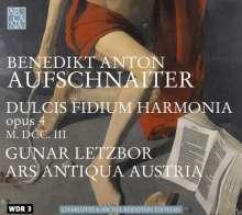 """Benedict Anton Aufschnaiter (1665-1742): Dulcis Fidium Harmonia op.4 (""""Symphoniis ecclesiasticis concinnata"""" ), CD"""