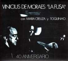 Vinícius De Moraes: La Fusa (40th Anniversary) (Digipack), CD