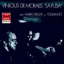 Vinicius De Moraes: La Fusa (Con Maria Creuza Y Toquinho) (remastered) (180g) (Limited Edition), LP