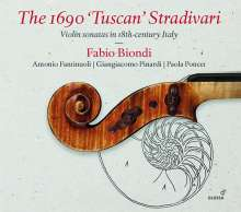 "The 1690 ""Tuscan"" Stradivari"" - Violinsonaten im Italien des 18. Jahrhunderts, CD"