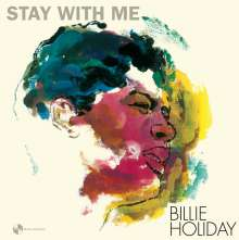 Billie Holiday (1915-1959): Stay With Me (remastered) (180g) (Limited-Edition) (+1 Bonus Track), LP
