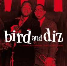 Charlie Parker & Dizzy Gillespie: Bird And Diz + 15, CD