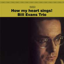 Bill Evans (Piano) (1929-1980): How My Heart Sings! (180g) (Limited Edition), LP