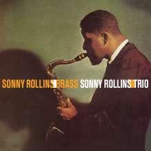 Sonny Rollins (geb. 1930): Brass / Trio (180g) (Limited-Edition), LP