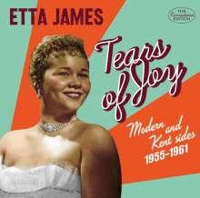 Etta James: Tears Of Joy: Modern & Kent Sides 1955 - 1961, CD