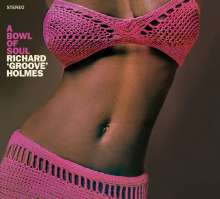 Richard 'Groove' Holmes (1931-1991): A Bowl Of Soul (15 Tracks!), CD