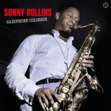 Sonny Rollins (geb. 1930): Saxophone Colossus (180g) (+1 Bonustrack), LP