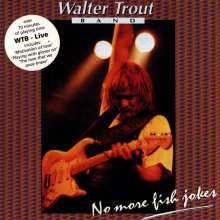 Walter Trout: Live - No More Fish Jokes, CD