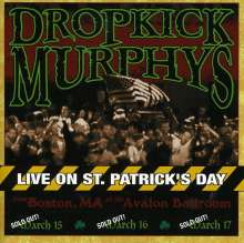 Dropkick Murphys: Live On St. Patrick's Day From Boston, CD