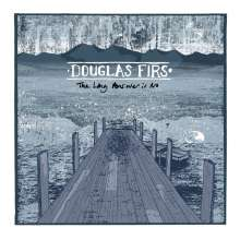 Douglas Firs: The Long Answer Is No, 1 LP und 1 CD