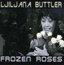 Ljiljana Buttler: Frozen Roses, CD