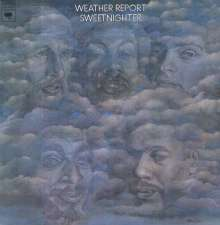 Weather Report: Sweetnighter (remastered) (180g), LP