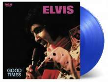 Elvis Presley (1935-1977): Good Times (180g) (Limited Numbered Edition) (Translucent Blue Vinyl), LP