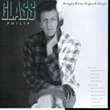 Philip Glass (geb. 1937): Songs from Liquid Days (180g), LP
