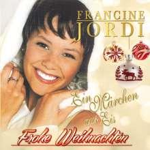 Francine Jordi: Frohe Weihnachten: Ein Märchen aus Eis, CD