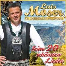 Luis Moser: Seine 20 schönsten Lieder, CD