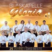Blaskapelle Gloria: 25 Jahre - Das Beste (Instrumental), 2 CDs
